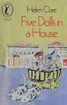 Five Dolls in a House - Helen Clare