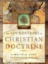 The Foundations of Christian Doctrine - Kevin J. Conner
