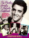 The Presley Family & Friends Cookbook - Donna Presley Early, Ken Beck