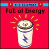Full of Energy - Sally Hewitt, Children's Press