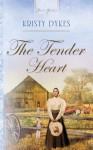 The Tender Heart - Kristy Dykes