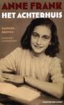 Het Achterhuis: dagboekbrieven 12 juni 1942 - 1 augustus 1944 - Anne Frank, Otto Frank, M. Pressler