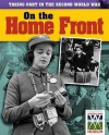 Taking Part in the Second World War. on the Home Front - Ann Kramer