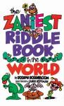 The Zaniest Riddle Book in the World - Joseph Rosenbloom, Sandy Hoffman