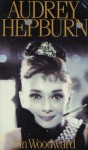 Audrey Hepburn: Fair Lady of the Screen - Ian Woodward