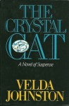 The Crystal Cat - Velda Johnston