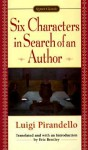 Six Characters in Search of an Author - Luigi Pirandello, Eric Bentley