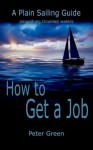 How to Get a Job - Peter Green