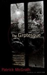 The Grotesque - Patrick McGrath