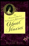The Mammoth Book of Victorian and Edwardian Ghost Stories - Richard Dalby, Joseph Sheridan Le Fanu, E. Nesbit, Ralph Adams Cram