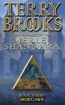 Morgawr (Voyage of the Jerle Shannara #3) - Terry Brooks