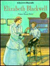 Elizabeth Blackwell: Pioneer Woman Doctor - Jean Lee Latham