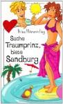 Suche Traumprinz, Biete Sandburg - Thomas Brinx