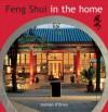 Feng Shui in the Home: Creating Harmony - Siobhan O'Brien, Brett Boardman