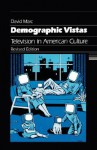 Demographic Vistas: Television In American Culture - David Marc