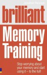 Brilliant Memory Training - Jonathan Hancock