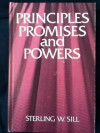 Principles, promises, and powers - Sterling W. Sill