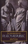 An Introduction to Plato's Republic - Julia Annas