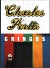Gringos - Charles Portis
