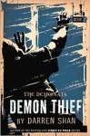 Demon Thief (The Demonata Series #2) - Darren Shan