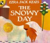 The Snowy Day (Picture Puffin Books (Pb)) - Ezra Jack Keats