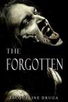 The Forgotten - Jacqueline Druga