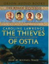 The Thieves of Ostia (Audio) - Caroline Lawrence, Michael Praed