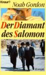 Diamant des Salomon: Roman - Noah Gordon
