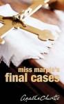 Miss Marple's Final Cases (Miss Marple, #14) - Agatha Christie