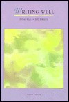 Writing Well - Donald Hall, Sven Birkerts