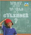 What in the World Is a Cylinder? - Anders Hanson