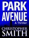 Park Avenue - Christopher Smith