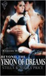 Beyond the Vision of Dreams - Stella Price, Audra Price