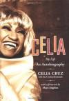 Celia: My Life - Celia Cruz, Ana Cristina Reymundo