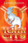 Tenth City The (Land of Elyon #3) - Patrick Carman
