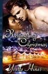 Rekindling Christmas - Yvette Hines