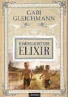 The Elixir of Immortality - Gabi Gleichmann