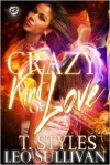 Crazy Kind of Love - T. Styles, Leo Sullivan
