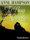 To Buy a Memory - Anne Hampson