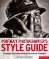 Portrait Photographer's Style Guide. by James Cheadle, Peter Travers - James Cheadle, Peter Travers