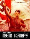 Mein Kampf: - Deutsch Sprache - Dies Ist Ungekurzte Fassung - Adolf Hitler