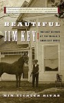 Beautiful Jim Key - Mim Eichler Rivas