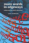More Words in Edgeways: Rediscovering Adult Education - Jane Thompson