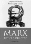 Marx: Justice and Dialectic - James Daly