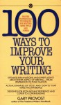 100 Ways to Improve Your Writing (Mentor Series) - Gary Provost