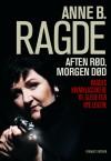 Aften rød, morgen død - Anne B. Ragde