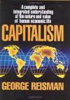 Capitalism - George Reisman