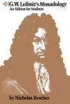 G.W. Leibniz's Monadology - Nicholas Rescher