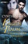Engelstraum: Schatten der Ewigkeit - Cynthia Eden, Sabine Schilasky