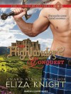 The Highlander's Conquest - Eliza Knight, Corrie James